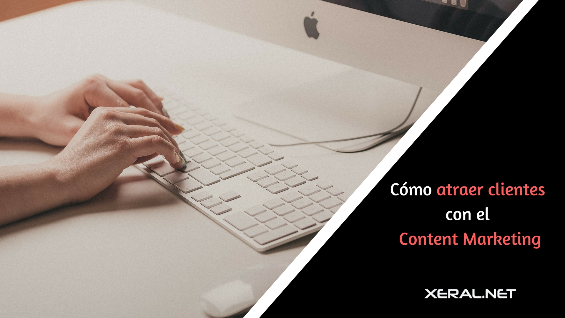 Como atraer clientes con el Content Marketing